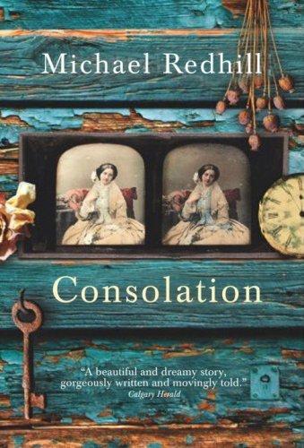 Consolation A Novel _ MICHAEL REDHILL
