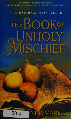 The Book Of Unholy Mischief _ ELLE NEWMARK