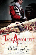 Absolute Hour Red Coat, Officer, Lover, Spy _ C.C HUMPHREYS