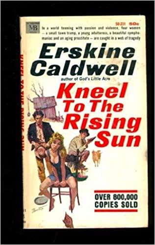 Kneel To The Rising Sun _ ERSKINE CALDWELL