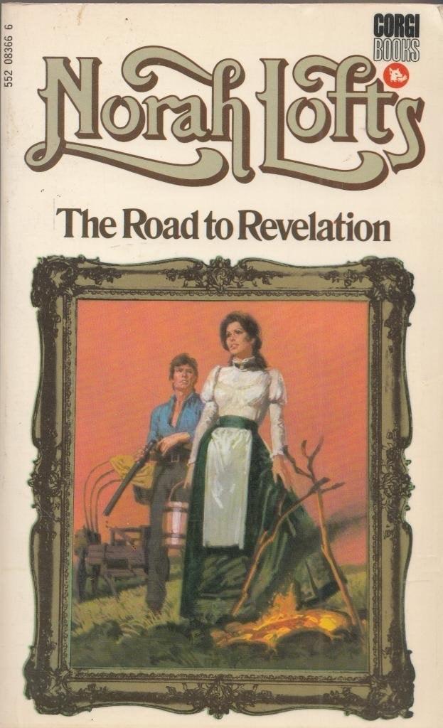 The Road To Revelation  Aka Winter Harvest _ NORAH LOFTS