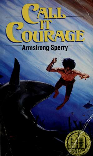 Call It Courage _ ARMSTRONG SPERRY