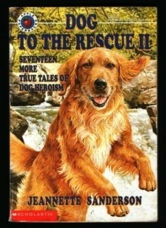 Dog To The Rescue _ JEANNETTE SANDERSON