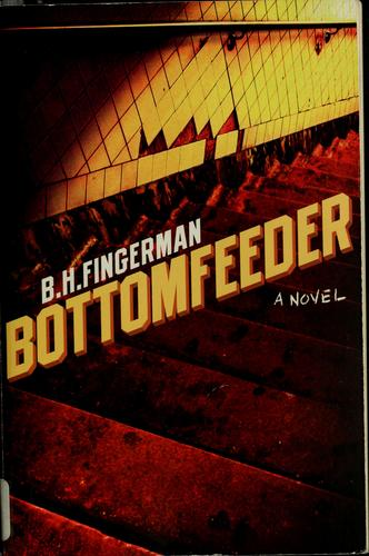 Bottomfeeder _ B FINDERMAN