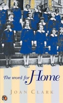 The Word For Home _ JOAN CLARK
