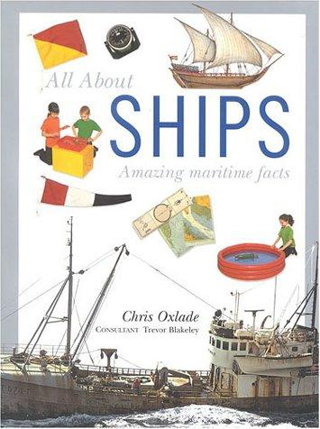 All About Ships _ CHRIS OXLADE