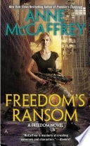Freedoms Ransom _ ANNE MCCAFFREY