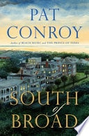South Of Broad _ PAT CONTROY