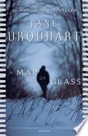 A Map Of Glass A Novel _ JANE URQUHART