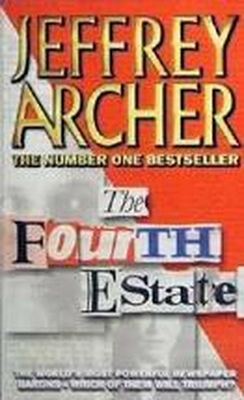 The Fourth Estate _ JEFFREY ARCHER