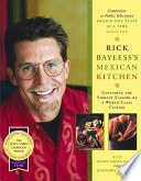 Mexican Kitchen Capturing The Vibrant Flavors Of A World-Class Cuisine _ RICK BAYLESS