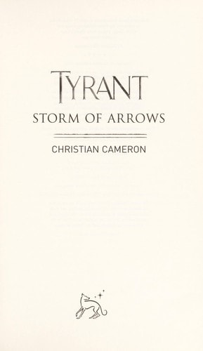Tyrant Storm Of Arrows _ CHRISTIAN CAMERON