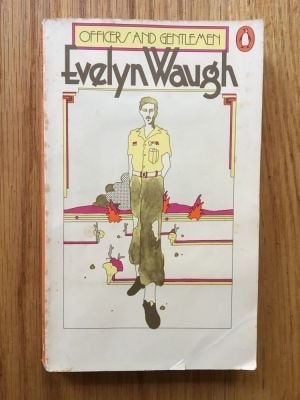 Officers And Gentlemen _ EVELYN WAUGH