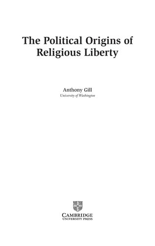 The Political Origins Of Religious Liberty _ ANTHONY GILL