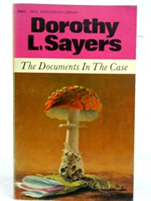 The Documents In The Case _ DOROTHY SAYERS