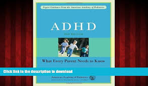 Stock Image Adhd What Every Parent Needs To Know _ AMERICAN ACADEMY OF PEDIATRICS
