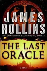 The Last Oracle _ JAMES ROLLINS