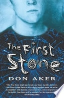 The First Stone _ DON AKER