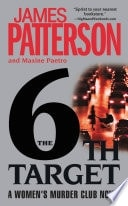 The 6th Target  A Womens Murder Club Novel _ JAMES PATTERSON