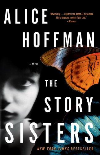 The Story Sisters A Novel _ ALICE HOFFMAN