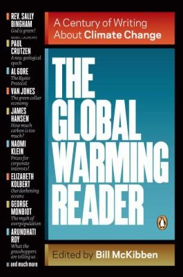 The Global Warming Reader A Century Of Writing About Climate Change _ BILL MCKIBBEN