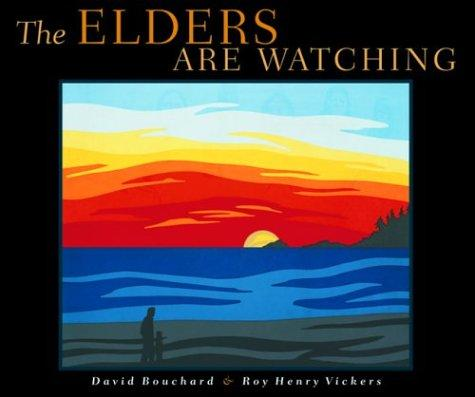 The Elders Are Watching _ DAVID BOUCHARD