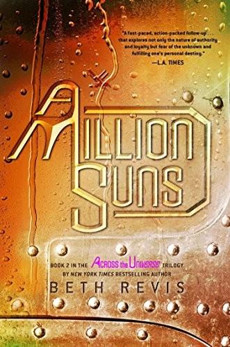 A Million Suns  Across The Universe, Book 2 _ BETH REVIS
