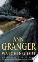 Watching Out A Fran Varady Crime Novel _ ANN GRANGER
