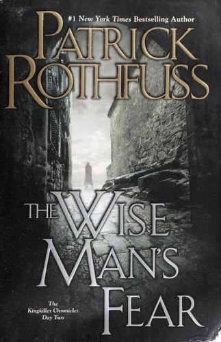 The Wise Mans Fear  Day 2 In The Kingkiller Chronicle _ PATRICK ROTHFUSS