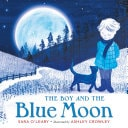 The Boy And The Blue Moon _ SARA OLEARY