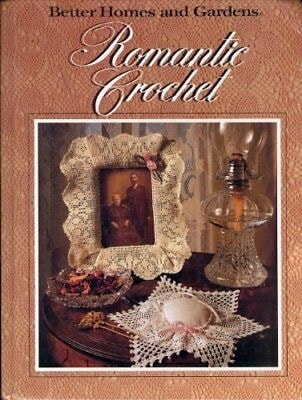 Romantic Crochet _ BETTER HOMES AND GARDENS