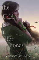 The Cold Is In Her Bones _ ARSDALE VAN