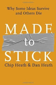 Made To Stick Why Some Ideas Survive And Others Die _ CHIP HEATH