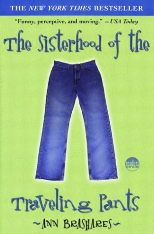 The Sisterhood Of The Traveling Pants _ ANN BRASHARES