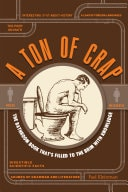 A Ton Of Crap The Bathroom Book Thats Filied To The Brim With Knowledge _ PAUL KLEINMAN