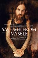 Save Me From Myself How I Found God, Quit Korn, Kicked Drugs, And Lived To Tell My Story _ BRIAN WELCH