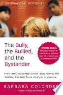 The Bully, The Bullied, And The Bystander _ BARBARA COLOROSA