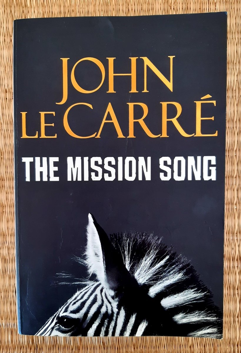 The Mission Song _ JOHN LECARRE