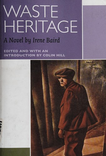 Waste Heritage A Novel  Canadian Literature Collection _ IRENE BAIRD