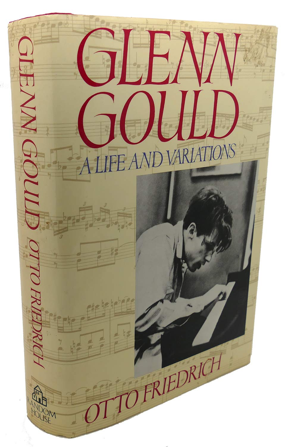 Glenn Gould A Life And Variations _ OTTO FRIENDRICH