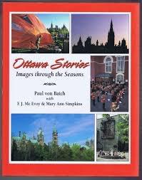 Ottawa Stories Images Through The Seasons _ PAUL BAICH