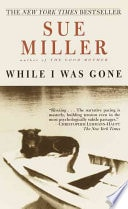 While I Was Gone _ SUE MILLER