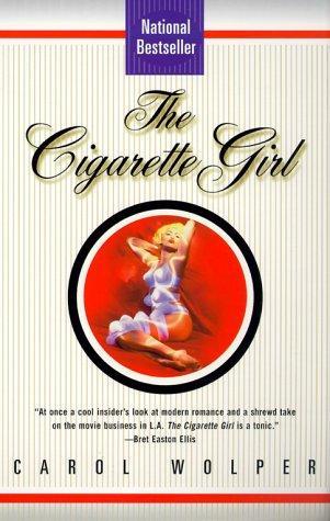 The Cigarette Girl _ CAROL WOLPER
