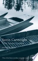 The Secret Garden _ JUSTIN CARTWRIGHT
