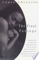 The Final Passage _ CARYL PHILLIPS
