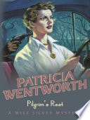 Pilgrims Rest  Miss Silver _ PATRICIA WENTWORTH
