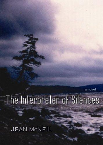 The Interpreter Of Silences A Novel _ JEAN MCNEIL
