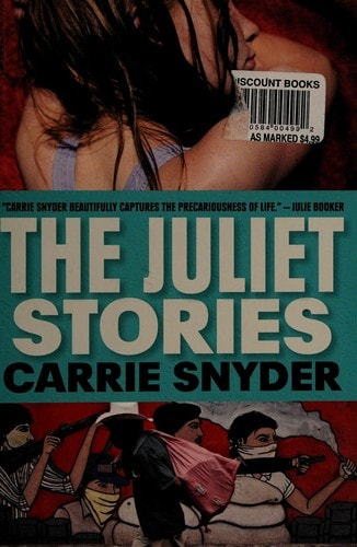 The Juliet Stories _ CARRIE SNYDER