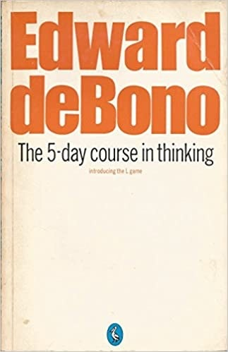The 5-Day Course In Thinking Introducing The L Game _ BONO DE