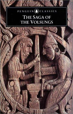 The Saga Of Volsungs The Norse Epic Of Sigurd The Dragon Slayer _